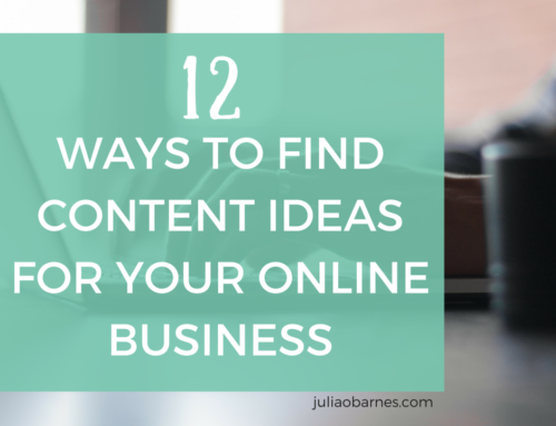 12 WAYS TO FIND CONTENT IDEAS FOR YOUR ONLINE BUSINESS